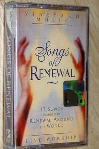 Songs of Renewal / 12 Songs inspired By Renewal Around the World / Live Worship / Vineyard Music - Audio Cassette / VMC9206