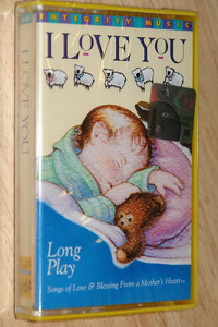 I love You / Long play / Songs of Love, Blessing From a mother's heart / Integrity Music - Audio Cassette / LBC001