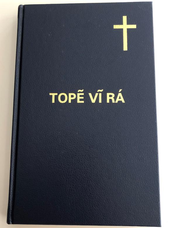 Topẽ Vĩ Rá - O Novo testamento / The New Testament in Kaingang language / Bible Society Brasil 2005 / Hardcover, 2nd edition (8531108721)
