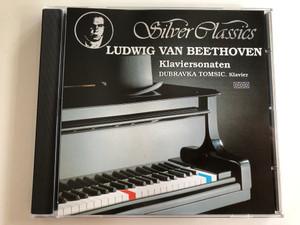 Ludwig van Beethoven – Klaviersonaten / Klavier: Dubravka Tomsic / Silver Classics Audio CD 1989 / SC 013