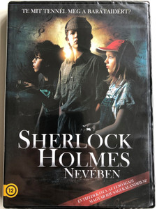 Sherlock Holmes nevében DVD 2011 On behalf of Sherlock Holmes / Directed by Bernáth Zsolt / Starring: Szénási Kristóf, Ungvár Ádám, Kugler Nikolett, Gáspár Tibor, Karalyos Gábor / Hungarian youth adventure film (5999884099284)