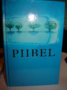 Estonian Bible / Piibel Vana ja Uus Testament / Tallinn 1997
