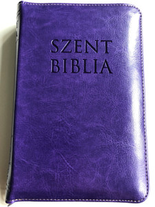 Holy Bible - Szent Biblia LILA / Károli Gáspár / Small size Imitation Leather with zipper / Golden Edges / Words of Christ in Red / Maps & Timeline / Jézus szavai piros kiemeléssel / Térképek és idővonal (PatmosBibleLilaSmall)