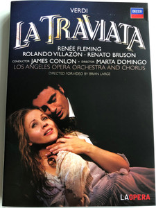 Giuseppe Verdi - La Traviata DVD 2006 / Directed by Brian Large, Plácido Domingo / Featuring Renée Fleming, Rolando Villazon, Renato Bruson / Decca (044007432150)