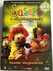 Süsüke a sárkánygyerek 1. DVD 2001 Süsüke megszületik / Directed by Foky Ottó / Written by Csukás István / Voices: Bodrogi Gyula, Szalay Csongor, Makay Sándor, Vándor Éva, Háda János / Hungarian Puppet movie for children (5998557197661)