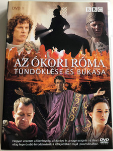 Ancient Rome DVD 2006 Az ókori Róma Tündöklése és Bukása Disc 1. / BBC / Directed by Peter Firth / Starring: Sean Pertwee, Catherine McCormack, Michael Sheen, David Threlfall / Docudrama (5996473003448)