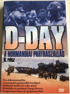 D-Day: Code Name Overlord DVD 1998 A normandiai Partraszállás 2. rész / Documentary about D-Day Part 2 / Directed by Lanny Lee / Rare color footage from George Stevens' Congress Library collection (5999543814012)