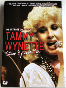 Tammy Wynette - Stand by your man DVD / The Ultimate Collection / Welcome to my world, Crying in the rain, Fairy Tales, Another chance (5883007136423)