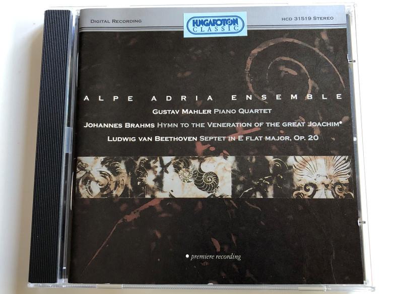 Alpe Adria Ensemble / Gustav Mahler - Piano Quartet / Johannes Brahms - Hymne For The Veneration Of The Great Joachim / Ludwig van Beethoven - Septet in E Flat Major, Op. 20 / Hungaroton Audio CD 1995 Stereo / HCD 31519