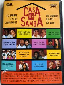 Casa de Samba DVD 2003 / Great Samba Duets live / Em Grandes Duetos Ao Vivo / Noite Ilustrada & Cassia Eller, Jorge Ben Jor & Ivete Sangalo, Paulinho Da Viola & Zizi Possi (602498087879)