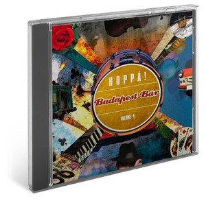 Budapest Bár - Volume 4. - Hoppá! / Audio CD 2011 / Budapest Bár zenekar - Behumi Dóri, Németh Juci, Rutkai Bori (886979109520)