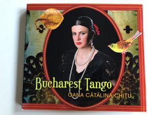 Bucharest Tango - Oana Cătălina Chițu / Asphalt Tango Records Audio CD 2008 / CD-ATR1808
