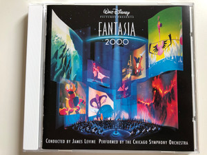 Fantasia 2000 / Conducted: James Levine / The Chicago Symphony Orchestra / Walt Disney Records Audio CD 1999 / SK 65995
