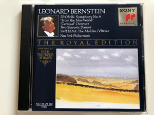 """Leonard Bernstein / Dvořák: Symphony No. 9 """"From The New World"""", """"Carnival"""" Overture"""", Two Slavonic Dances / Smetana: The Moldau (Vlatava) / New York Philharmonic / The Royal Edition / Painting By H.R.H. The Prince of Wales / Sony Classical Audio CD 1992 / SMK 47547"""