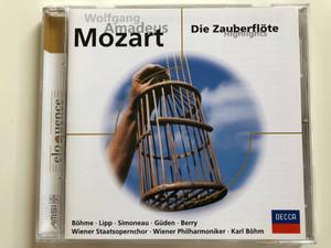 Wolfgang Amadeus Mozart – Die Zauberflöte (Highlights) / Böhme, Lipp, Simoneau, Güden, Berry / Wiener Staatsopernchor, Wiener Philharmoniker, Karl Böhm / DECCA Audio CD / 458 649-2