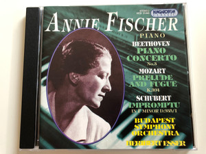 Annie Fischer - Piano / Beethoven - Piano Concerto No.3 / Mozart - Prelude And Fugue K.394 / Schubert - Impromptu In F Minor D.935/1 / Budapest Symphony Orchestra / Heribert Esser / Hungaroton Classic Audio CD 1994 Stereo / HCD 31493