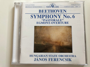 """Beethoven - Symphony No. 6 """"Pastorale"""" Egmont-Overture / Hungarian State Orchestra, János Ferencsik / White Label Audio CD 1988 Stereo / HRC 113"""