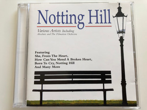Notting Hill / Various Artists Including / Absolute and The Filmation Orchestra / Featuring: She, From the Heart, How Can You Mend A Broken Heart, Born To Cry,Nothing Hill, And Many More / Cosmopolitan Audio CD 1999 / 40570-2