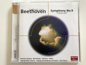 Ludwig van Beethoven - Symphonie Nr. 9 ''Choral'' / Tomowa-Sintow, Burmeister, Schreier, Adam / Leipzig Radio Chorus, Leipzig Gewandhaus Orchestra, Kurt Masur / Philips Classics Audio CD 1975 / 468 112-2