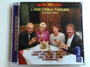 Gyere Prímás Közelebb / Hungarian Songs / Gránát Zsuzsa, Máté Ottília, Bokor János, Tarnai Kiss László, Déki Lakatos Sándor es Ciganyzenekara / Lamarti Audio CD 2001 Stereo / LCD 1035