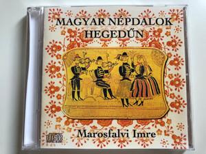 Magyar Nepdalok Hegedun - Marosfalvi Imre / Enrico Music Audio CD