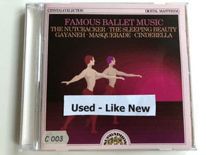 Famous Ballet Music / The Nutcracker, The Sleeping Beauty, Gayaneh, Masquerade, Cinderella / Supraphon Audio CD / 11 0643-2 011
