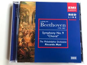 "Ludwig van Beethoven (1770-1827) – Symphony No. 9 ""Choral"" / The Philadelphia Orchestra, Riccardo Muti / EMI Classics Audio CD 1998 Stereo / 724357255820"