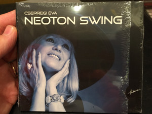 Csepregi Éva - Neoton Swing / Audio CD 2012 / Don Quijote, Régi Zongorám, I love you, Emlékül / Hunnia Records (5999883042816)