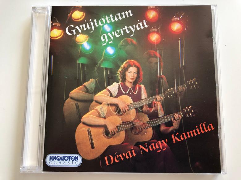 Gyújtottam Gyertyát - Dévai Nagy Kamilla / Hungaroton Classic Audio CD 1994 Stereo / HCD 18054