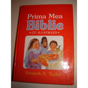 Romanian Children's Bible / Prima Mea Biblie Cu Ilustatii / My First Romanian / 125 Biblical Favorite Stories in this Book