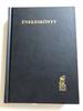 Énekeskönyv - [Nagy] / Magyar Reformátusok Használatára / Hungarian language large size Reformed Hymnal book / Kálvin Kiadó 2014 / Hardcover (9789633009727)