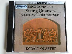 Erno Dohnanyi – String Quartets / A major Op.7, D flat major Op.15 / Kodály Quartet / Hungaroton Audio CD 1994 Stereo / HCD 11853