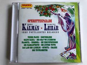 Operettenparade / Imre Kálmán, Lehár Ferenc / Ihre Popularsten Melodien / Wiener Frauen, Die Zirkusprinzessin, Das Land Des Lachelns, Giuditta, Paganini / Hungaroton Classic Audio CD 1994 Stereo / HCD 16826