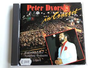 Peter Dvorsky In Concert / Radio Bratislava Symphony Orchestra / Opus Audio CD 1988 Stereo / 9352 2069