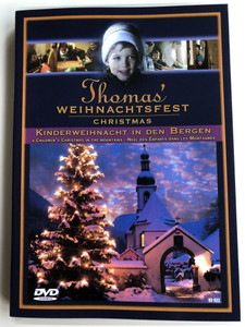 Thomas' Christmas DVD 1996 Thomas' Weihnachtsfest / A Children's Christmas in the Mountains / Kinderweihnacht in den bergen / Directed by Axel Stummer / Starring: Thomas Spreitzer, Christoph Spreitzer, Verena Edlinger, Werner Winkler, Sophie Winkler (4006408826224)