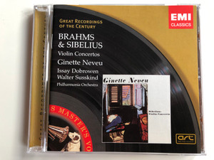 Brahms & Sibelius Violin Concertros / Ginette Neveu, Issay Dobrowen, Walter Susskind / Philharmonia Orchestra / EMI Classics Audio CD 2005 Mono / 7243 4 76830 2 2