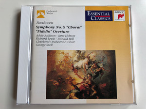"""Beethoven - Symphony No. 9 ''Choral'', """"Fidelio"""" Overture / Adele Addison, Jane Hobson, Richard Lewis, Donald Bell / Cleveland Orchestra & Choir, George Szell / Sony Classical Audio CD 1991 / SBK 46533"""