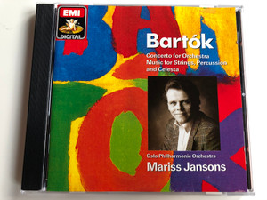 Bartók ‎– Concerto For Orchestra / Music For Strings, Percussion And Celesta / Oslo Philharmonic Orchestra, Mariss Jansons / EMI Digital ‎Audio CD 1990 Stereo / CDC 7 54070 2