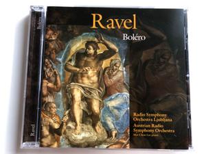 Ravel – Boléro / Radio Symphony Orchestra Ljubljana, Austrian Radio Symphony Orchestra / Piano: Mee Chou Lee / CMC Home Entertainment Audio CD 1996 / 9007-2