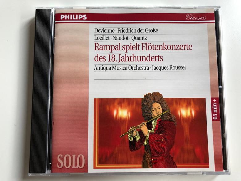 Devienne, Friedrich der Grose, Loeillet, Naudot, Quantz / Rampal spielt Flotenkonzerte des 18. Jahrhunderts / Antiqua Musica Orchestra, Jacques Roussel / Solo / 65 min+ / Philips Audio CD 1994 / 442 662-2