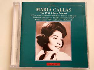 Maria Callas – The 1957 Athens Concert / Il Trovatore, La Forza Del Destino, Tristan Und Isolde, Lucia di Lammermoor, Hamlet / Buenos Aires 1949, Norma / London 1959, La Boheme, Mefistofele / Gala Audio CD / GL 316
