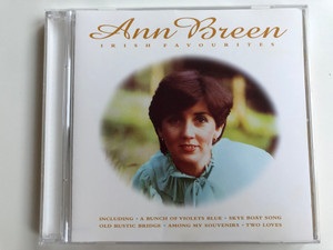 Ann Breen ‎– Irish Favourites / Including, A Bunch Of Violets Blue, Skye Boat Song, Old Rustic Bridge, Among My Souvenirs, Two Loves / Pegasus Audio CD 1998 / PEG CD 102