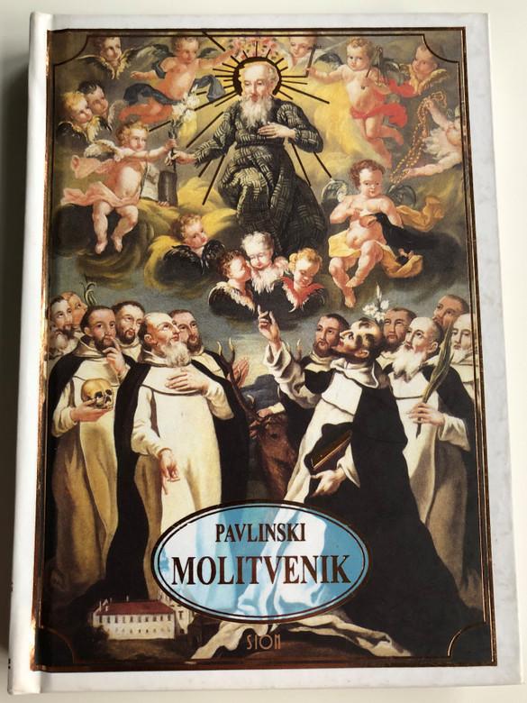 Pavlinski Molitvenik by O. Marko Kornelije Glogović / Croatian language Pauline Prayerbook / Sion 2006 / Hardcover (PaulinePrayerBookCRO)