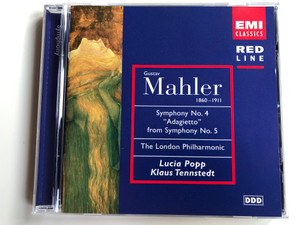 Gustav Mahler - Symphony No. 4 ''Adagietto'' from Symphony No. 5 / The London Philharmonic / Lucia Popp, Klaus Tennstedt / EMI Classics Audio CD 1997 Stereo / 7243 5 69817 2 0