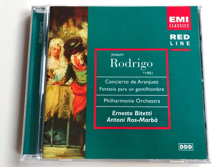 Joaquin Rodrigo (1901) - Concierto de Aranjuez, Fantasia para un gentilhombre / Philharmonia Orchestra / Ernesto Bitetti, Antoni Ros-Marba / EMI Classics Audio CD 1997 Stereo / 7243 5 69832 2 9