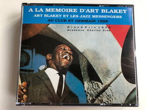 A La Memoire D'Art Blakey / Art Blakey Et Les Jazz Messengers / Au Club St Germain 1958 / Grand Prix 1959, Academie Charles Cros / RCA 2x Audio CD 1991 Stereo / ND 74897