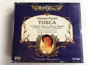 Opera / Giacomo Puccini – Tosca / R. Tebaldi, R. Tucker, L. Warren, C. Harvuot, F. Corena, A. De Paolis, G. Cehanovsky / Orchestra e Coro della Rai di Roma / Dimitri Mitropoulos / Opera 2x Audio CD 1997 / CDTA.006