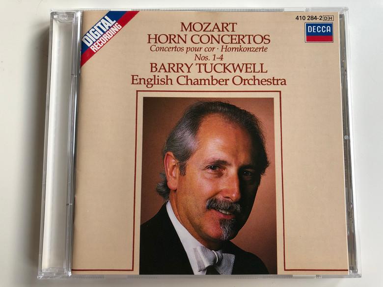 Mozart – Horn Concertos / Concertos Pour Cor, Hornkonzerte Nos. 1-4 / Barry Tuckwell, English Chamber Orchestra / DECCA Audio CD 1984 Stereo / 410 284-2