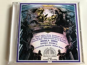 Anton Julius Hiray Graduale in C / Jan Egry Offertorium (Domine ex audi), Andreas Bibl Offertorium (In te Domine) / Musica Urbis Banska Bystrica / Gioacchino Rossini Stabat Mater / Musica Urbis Audio CD 1992 / MU-I 001