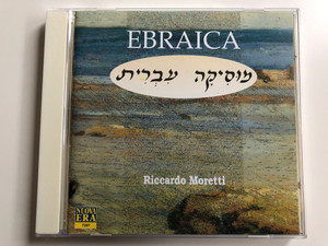 Ebraica - Riccardo Moretti / NUOVA ERA Audio CD 1997 / 7287